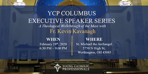 Executive Speaker Series: Fr.Kevin Kavanagh