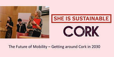 The Future of Mobility - Getting around Cork in 2030