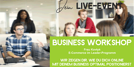 FRAU KOVTYK: Businessevent 'Grundlagen (Online)Business' Tickets
