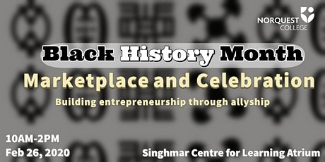 NorQuest College Black History Month Marketplace and Celebration tickets