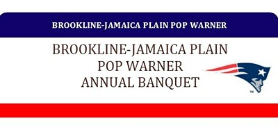 2019 Brookline Jamaica Plain Pop Warner Banquet