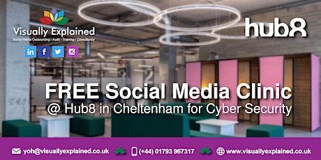 FREE Social Media Clinic - Cyber Security - Cheltenham tickets