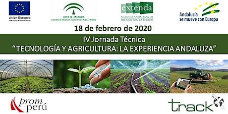 IV JORNADA - TECNOLOGÍA Y AGRICULTURA - LA EXPERIENCIA ANDALUZA (ESPAÑA) tickets