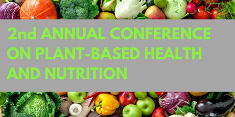 PLANT-BASED NUTRITION FOR  DISEASE PREVENTION AND REVERSAL  - POSTPONED! tickets