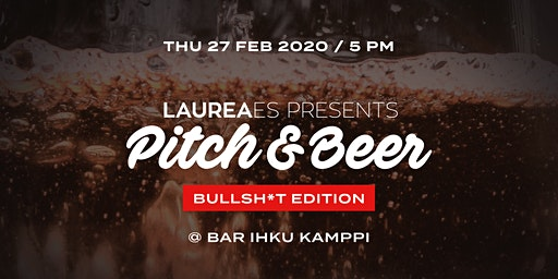 Pitch&Beer 27.2. - Bullsh*t Edition