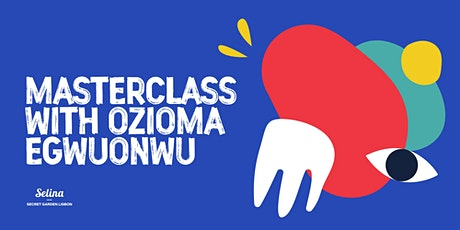 MASTERCLASS WITH OZIOMA - Me, Myself & YOU! tickets