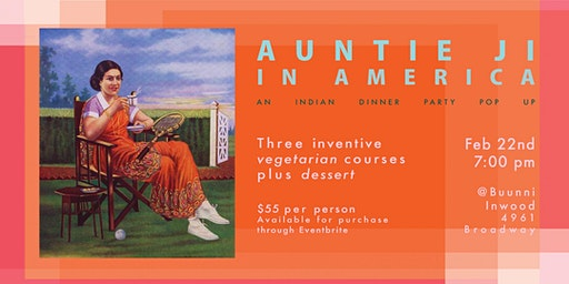 Auntie Ji in America - Indian Pop Up Dinner Party