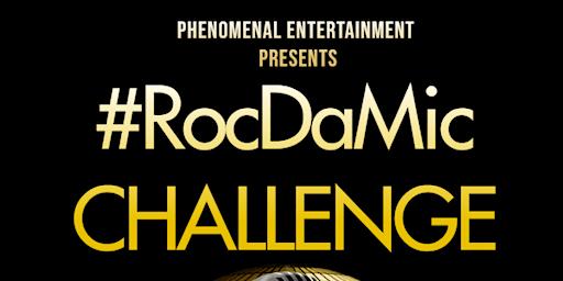 #RocDaMic Challenge (Live Broadcast)