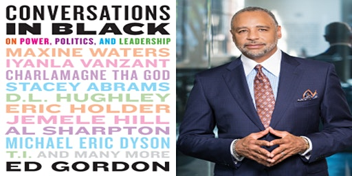 BNA Black History Month Presents: Keynote Speaker Ed Gordon
