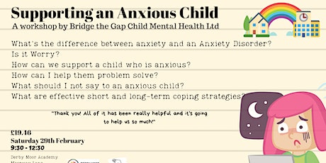 Supporting an Anxious Child - Parent Workshop tickets