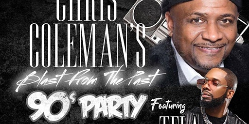 Chris Coleman's Blast From The Past 90's Party Featuring TELA