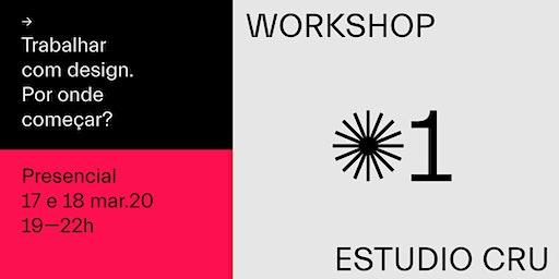 Trabalhar com design. Por onde começar?