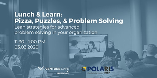 Lunch & Learn: Pizza, Puzzles, and Problem Solving
