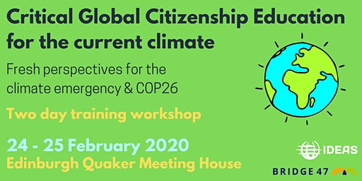 Critical Global Citizenship Education for the current climate