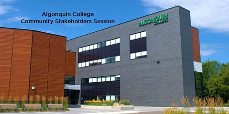 Algonquin College Community Stakeholders Session tickets