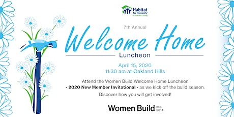 Habitat Women Build 7th Annual Welcome Home Luncheon tickets