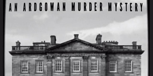 An Ardgowan Murder Mystery