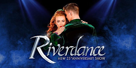 Flames in the City: Broadway in Chicago - Riverdance tickets