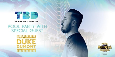 Duke Dumont Set for Tampa Bay Daylife Pool Party At Seminole Hard Rock Hote tickets