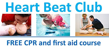 Heart Beat Club Free First Aid & CPR for Parents  tickets