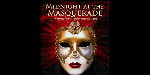 Murder Mystery Interactive Dinner Show - Midnight at the Masquerade