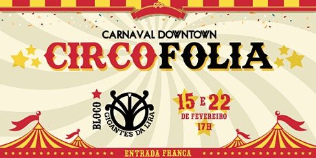 CARNAVAL DOWNTOWN - CIRCO FOLIA ingressos