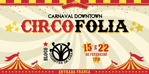 CARNAVAL DOWNTOWN - CIRCO FOLIA