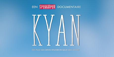 KYAN documentaire vertoning  Filmtheater Voorschoten tickets