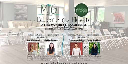 Educate and Elevate: A Monthly Speaker Series