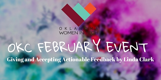OKWIT OKC: Giving and Accepting Actionable Feedback by Linda Clark