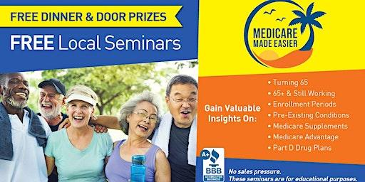 Free Medicare Made Easier Dinner Seminar