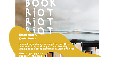 Book Riot: The Artists Way with Sammetria Goodson tickets