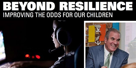 Beyond Resilience – Improving the Odds for Our Children tickets