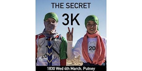 The Secret 3K (London) tickets