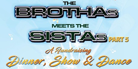 The Brothas Meets The Sistas Part 5 tickets