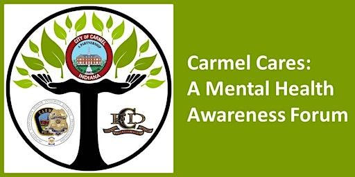 Carmel Cares: A Mental Health Awareness Forum