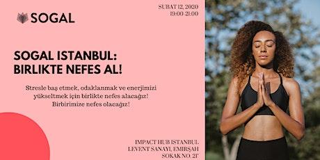 SoGal İstanbul: Birlikte Nefes Al! tickets