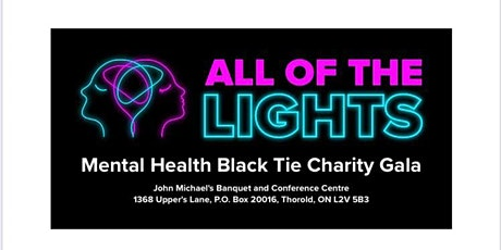 """ALL OF THE LIGHTS"" Mental Health Awareness Charity Gala tickets"