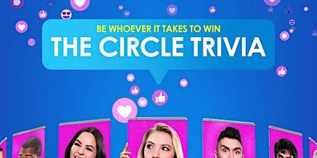 The Circle Trivia tickets