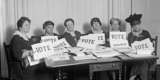 Votes for Women 100 Years Later and Beyond