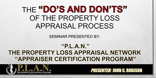 """The Do's And Don'ts of The Property Loss Appraisal Process Appraiser Certification Program"" Schaumburg IL"