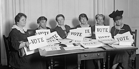 Votes for Women 100 Years Later and Beyond tickets
