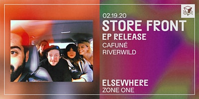 Store Front (EP Release!) @ Elsewhere (Zone One)