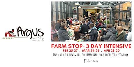 Farm Stop Model- Three Day Intensive Training tickets