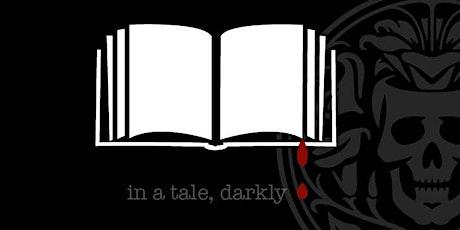 In A Tale, Darkly - Part III tickets