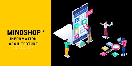MINDSHOP™|Create Usable Products with Information Architecture tickets