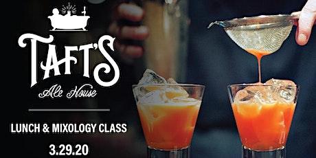 Taft's Lunch & Mixology Class tickets