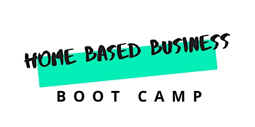 Home Based Business Boot Camp