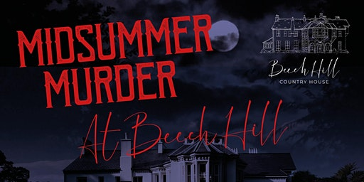 Midsummer Murder! at Beech Hill