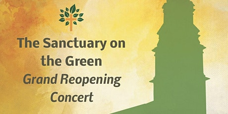 The Sanctuary on the Green Grand Reopening Benefit Concert tickets